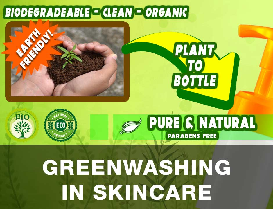 Greenwashing in Skincare