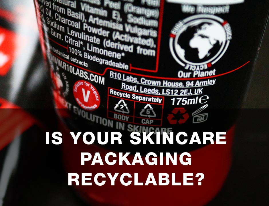 Is Your Skincare Packaging Truly Recyclable